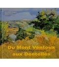 Du Mont Ventoux aux Dentelles, Voyage en Pays Provençal